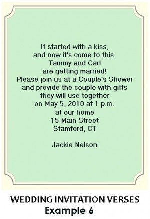 ... and verses add a sweet touch, as in this bridal invitation below