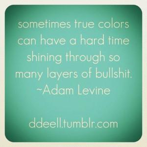 sayings #instagram #adamlevine #instaquotes #igers #instasayings #ig