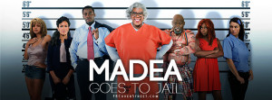 Madea Goes To Jail Quotes Madea goes to jail covers