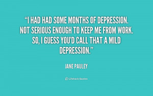 quote-Jane-Pauley-i-had-had-some-months-of-depression-204927.png