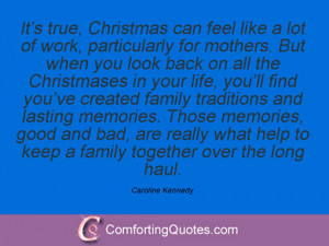 ... by far the best thing that's ever happened to me. Caroline Kennedy