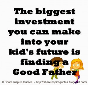 ... Good Father | Share Inspire Quotes - Inspiring Quotes | Love Quotes