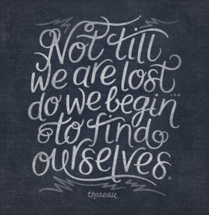 ... yourself – only that you needed aplace to begin finding yourself