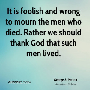 Pictures george patton quotes jim favorite famous quote quip wallpaper ...
