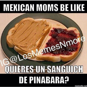 Mexicans Be Like Quotes