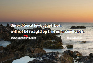 Home » Quotes » Love Quotes » Unconditional Love, Will Not Be ...