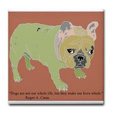 French Bulldog Quote Tile 1 for