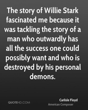 ... one could possibly want and who is destroyed by his personal demons