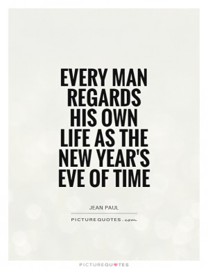 Life Quotes Time Quotes New Years Quotes New Years Eve Quotes Jean ...