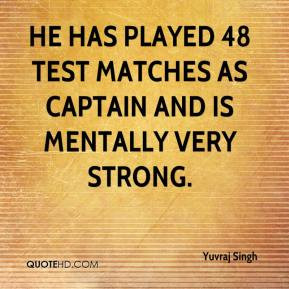 Yuvraj Singh - He has played 48 Test matches as captain and is ...