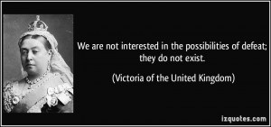 More Victoria of the United Kingdom Quotes