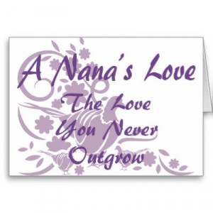 Nanas Quotes About Love. QuotesGram