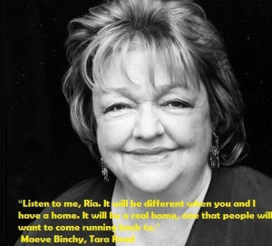 Maeve binchy famous quotes 5