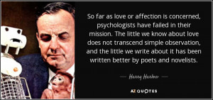 Harry Harlow Quotes
