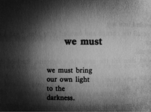 darkness, light, quote, text