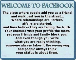 Welcome to Facebook, the Place Where…