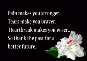 Pain Makes You Stronger Quotes