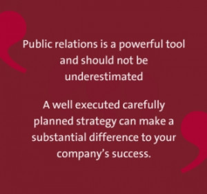 Some public relations quotes...