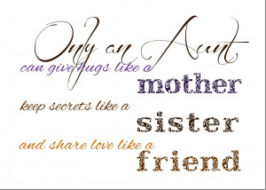 Free Printable - Only an Aunt Quote