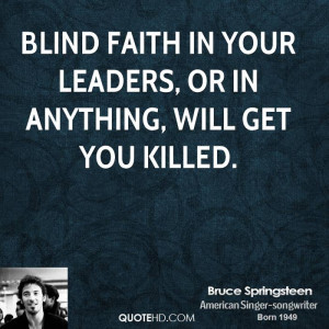 bruce-springsteen-bruce-springsteen-blind-faith-in-your-leaders-or-in ...