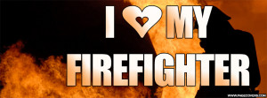 Love My Firefighter Cover