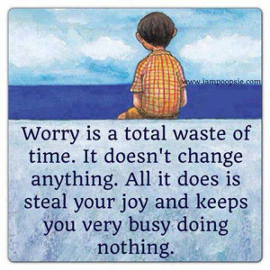Dont worry be happy :)