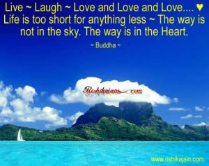 Live ~ Laugh ~ Love and Love and Love…. ♥ Life is too short for ...