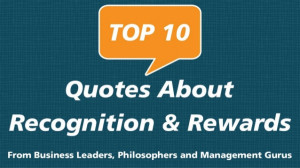 Rewards And Recognition Quotes For Employees Top 10 Quotes About