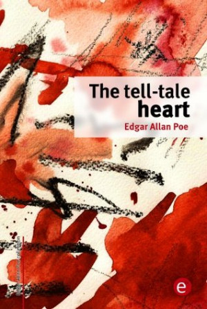 "Start by marking ""The tell-tale heart (Edgar Allan Poe Collection ..."
