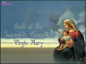 Virgin Mary Pictures and Wallpapers Feast of the Immaculate Conception