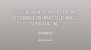 fell in love with theater there, and after graduation I moved to Los ...