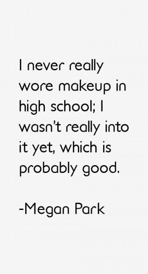 Megan Park Quotes & Sayings