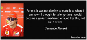 More Fernando Alonso Quotes