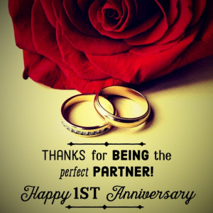 One-year marriage anniversary message: Thanks for being the perfect ...