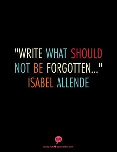 Isabel Allende Quote selected for 228 Days of Love! Tobi Fairley ...