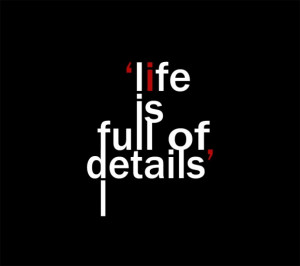 Creative Quotes About Life And Success: Life Is Full Of Details Quote ...