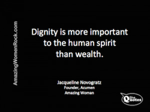 SheQuotes Jacqueline Novogratz on dignity and wealth #Quote #money # ...
