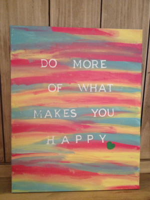 Quote Paintings Canvas Quote of the day: do a little