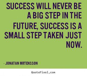 ... more success quotes love quotes friendship quotes motivational quotes