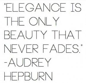 Elegance quote-Audrey Hepburn