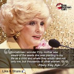 Mary Kay Ash Quote More