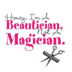 beautician_not_magician_mug.jpg?height=250&width=250&padToSquare=true