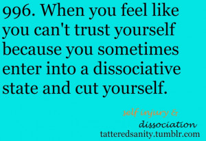 Self Injury And Dissociation