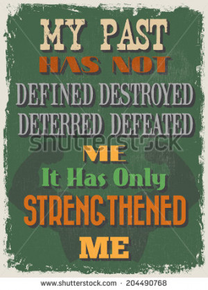 Retro Vintage Motivational Quote Poster. My Past Has Not Defined ...