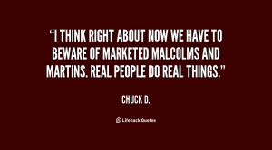 think right about now we have to beware of marketed Malcolms and ...