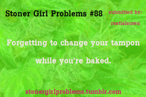 Stoner Quotes For Girls Stoner girl quotes tumblr