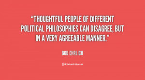 Thoughtful people of different political philosophies can disagree ...