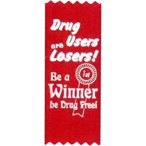 Drug Users Are Losers! Be A Winner Be Drug Free! - Stock Drug Free ...