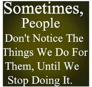 Ungrateful People Quotes And Sayings
