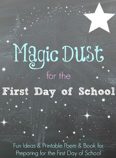 First Day of School Magic Dust Poem and Printable Book to help prepare ...